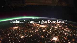 deadmau5 - Arcadia (Jon Daze Edit) FREE DOWNLOAD
