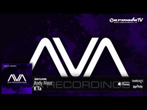Andy Moor - K Ta (Original Mix)