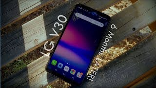 LG V30 Review - Over 6 MONTHS of USAGE! VERY UNDERRATED SMARTPHONE!