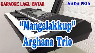 MANGALAKKUP ll KARAOKE BATAK ll ARGHANA TRIO ll NADA PRIA G=DO
