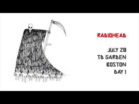 Radiohead 2018 Boston Day 1 [Full Concert - AUDIO ONLY]