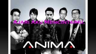 Gambar cover Ajari Aku - Anima (Official Lyric Video)