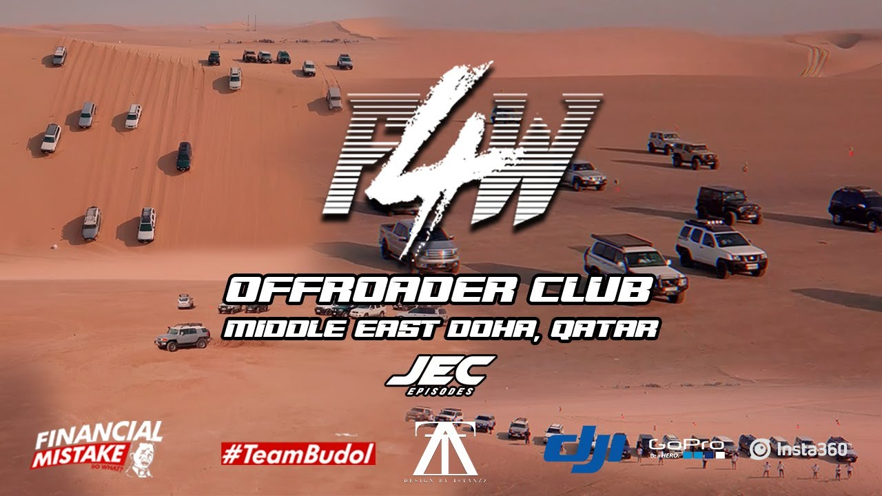 F4W Offroader Club Middle East Doha, Qatar - Jec Episodes Featured Group