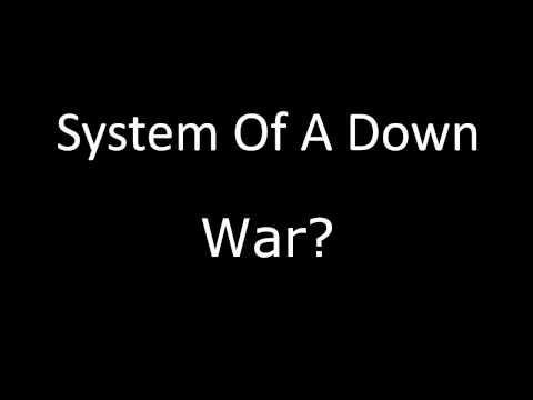 System Of A Down  War? Lyrics