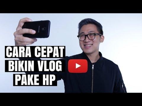 8 Tips Cepat Nge-Vlog Pake HP