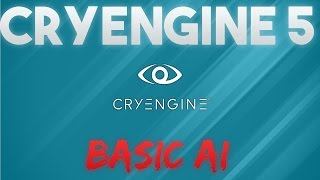 [CRYENGINE 5] How To Setup BASIC AI With MOVEMENT(Quick and EASY)