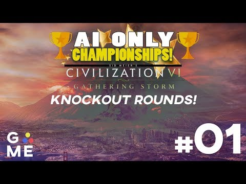 AI ONLY Championship - Knockout Rounds | Civilization 6: Gathering Storm | Episode #1