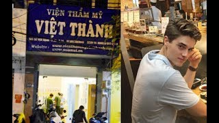 Trai Tây về viện thẩm mỹ Việt Nam làm đẹp, chưa đẹp đã phải chầu Diêm vương