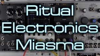Ritual Electronics - Miasma (distortion, feedback, thickener & bonkers!)