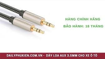 Cáp AUX 3.5mm ugreen 10601 Giá 219K tại Dailyphukien.com.vn | Cáp audio 3.5mm cho ô tô
