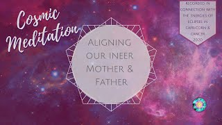 Guided Meditation - Aligning our inner Mother & Father