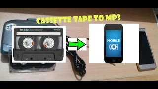 Convert audio cassettes to MP3 files on your mobile