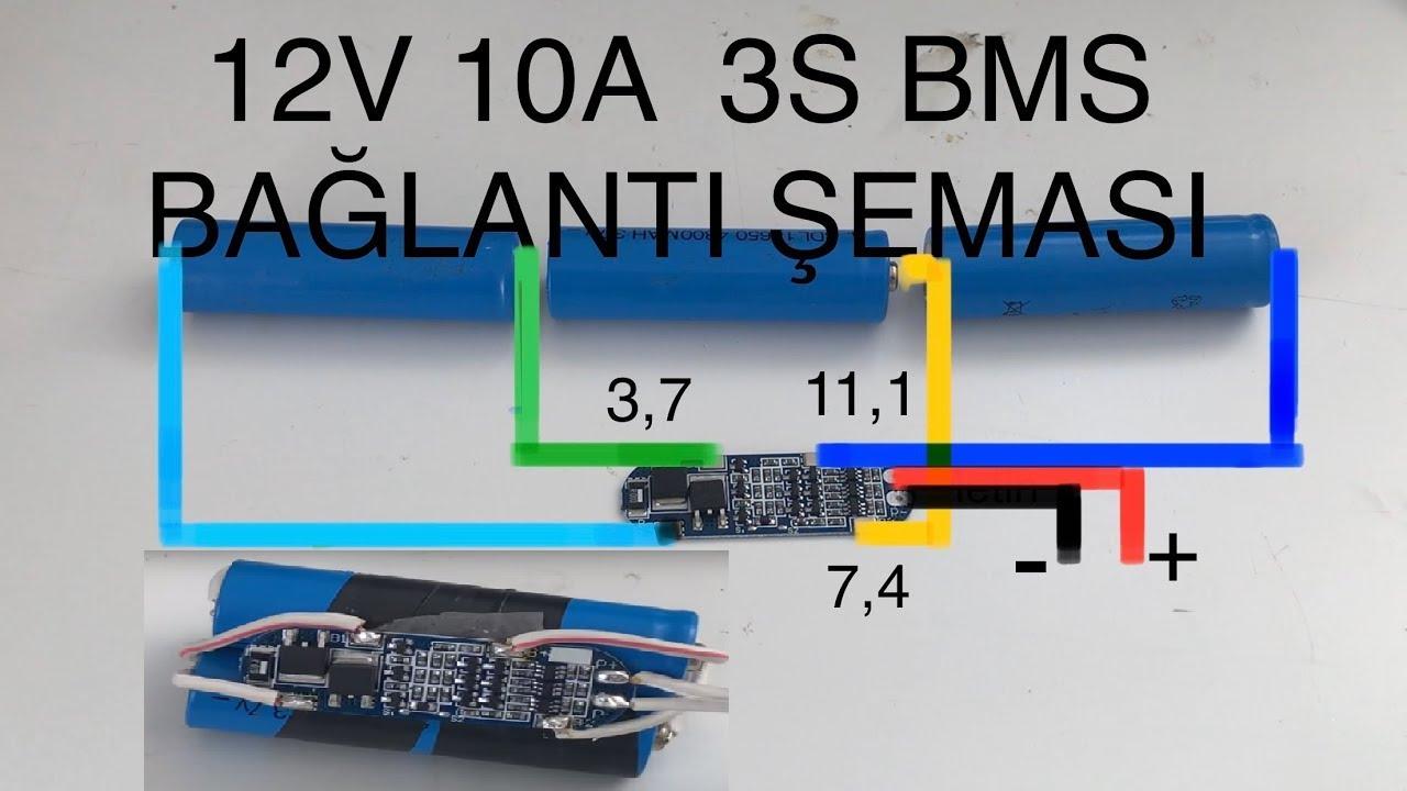 12V 10A Li-ion Pil 3S BMS Şarj Devresi Nasıl Bağlanır. 3S BMS Bağlantı Şeması. 3S BMS Protection