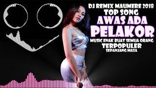 Gambar cover DJ AWAS ADA PELAKOR REMIX MAUMERE TERPOPULER ENAK BUAT SEMUA ORANG