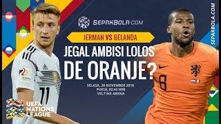 PREDIKSI Jerman vs Belanda 20 Nov 2018 - Pemain Kunci, Formasi dan Hasil Skor