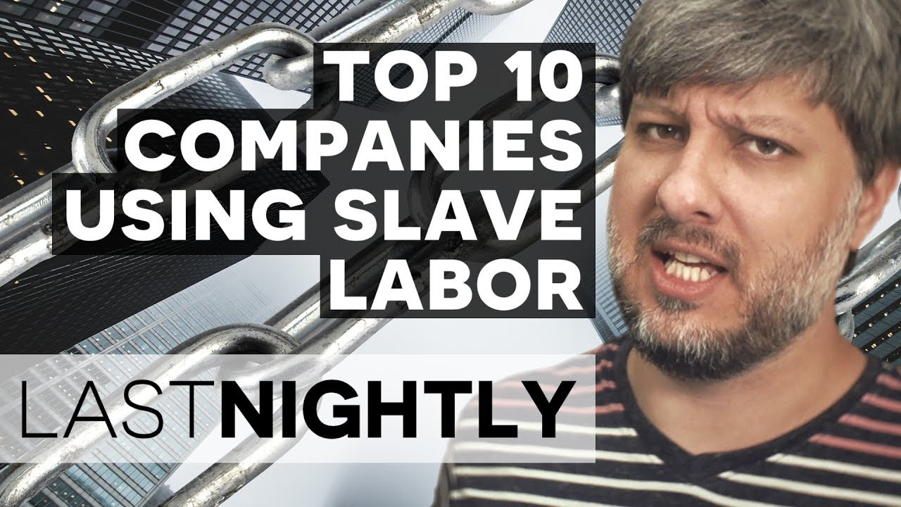 Top 10 Corporations Who Use Prison/Slave Labor (LAST NIGHTLY №41)