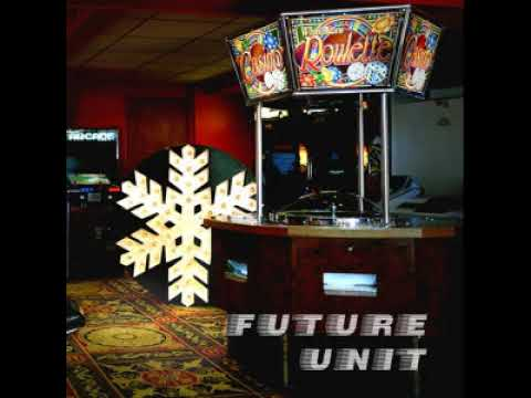 "Future Unit ""the Strangest Theme"""