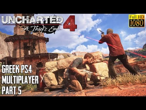 Ranting Greek Gamer's - Uncharted 4: Multiplayer - Part 5