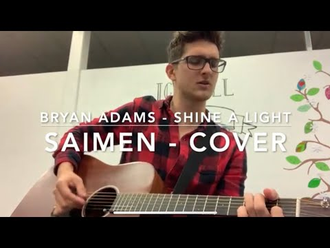 Bryan Adams - Shine a light (Saimen - Cover) Mp3