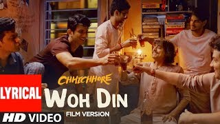 Download song Lyrical: Woh Din Film Version | Chhichhore | Sushant,Shraddha | Pritam | Tushar Joshi