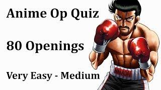 Anime Opening Quiz - 80 Openings [Very Easy - Medium]