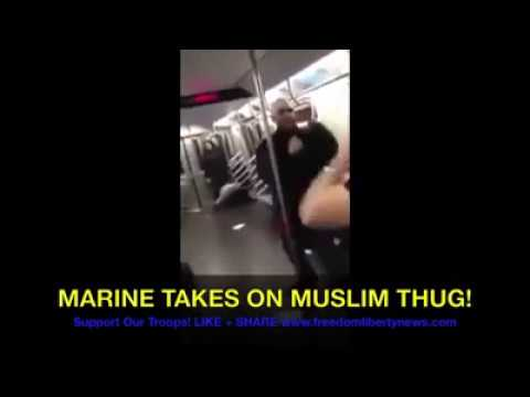 MARINE TAKES ON MUSLIM THUG