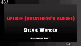 Uptight Instrumental Remix - Stevie Wonder
