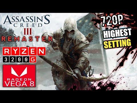 Assassin's Creed 3 Remastered - Ryzen 3 3200G VEGA 8 & 16GB RAM Benchmark Gameplay |