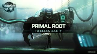 Forbidden Society - Primal Root (Thronecrusher LP)