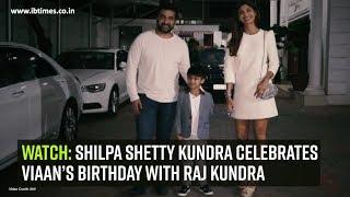 Watch Shilpa Shetty Kundra celebrates Viaan's birthday with Raj Kundra
