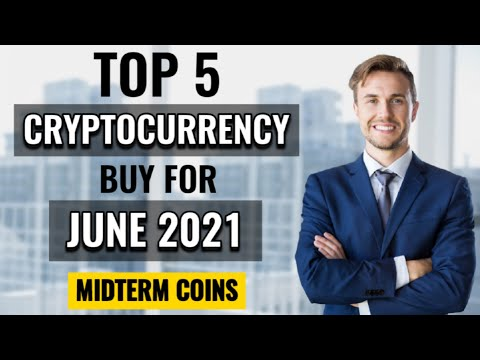 5 Best Cryptocurrency To Invest In June 2021 | Which Crypto Coin To Buy Now | Top Altcoins To Buy