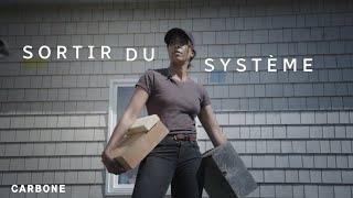 Sortir du système