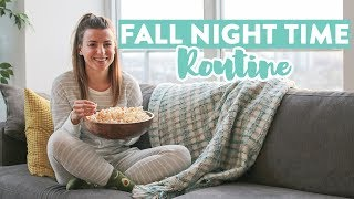 Cozy Fall Night Time Routine | Healthy Dinner Idea