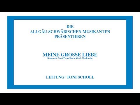 Karel Vacek | Meine große Liebe | Allgäu-Schwäbische Musikanten | Sänger: Barbara & Bernd