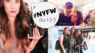 New York Fashion Week | VLOG Dia 1-2-3