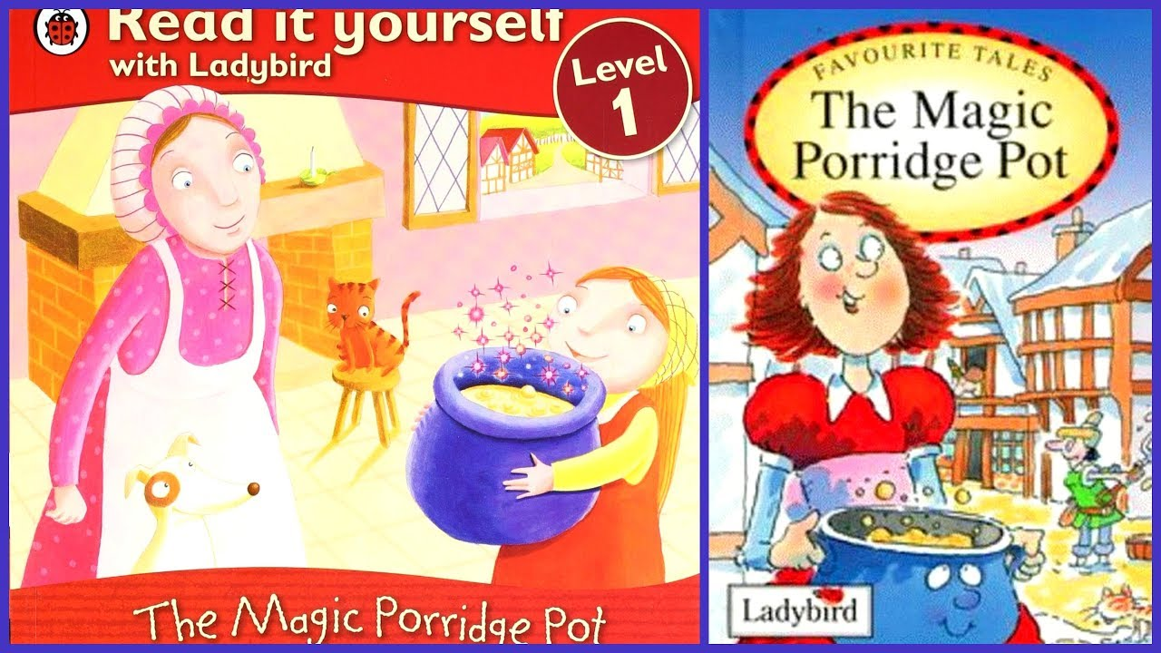 The Magic Porridge Pot-  A Bed Time Story for Kid