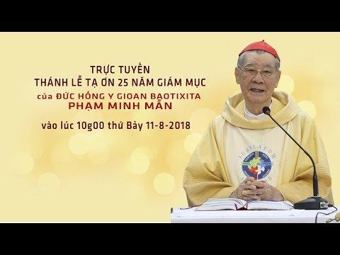 Trực tuyến: Thánh lễ tạ ơn 25 năm Giám mục của ĐHY GB Phạm Minh Mẫn