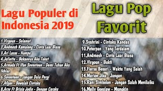KUMPULAN LAGU-LAGU POP FAVORIT 2019