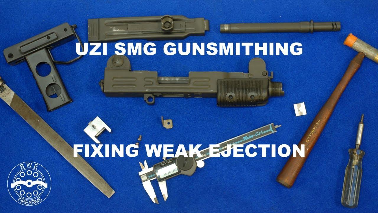Fixing Weak Ejection In Uzi Submachine Gun.