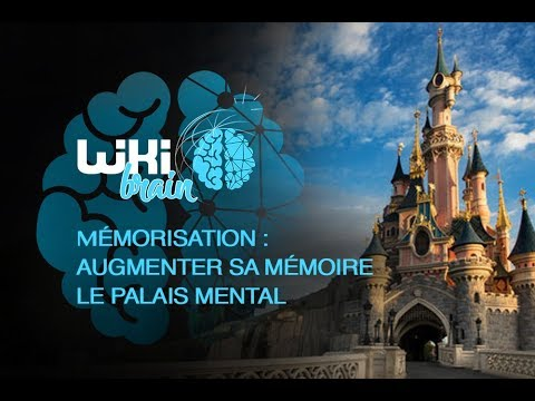 Comment augmenter sa mémoire ? le palais mental.