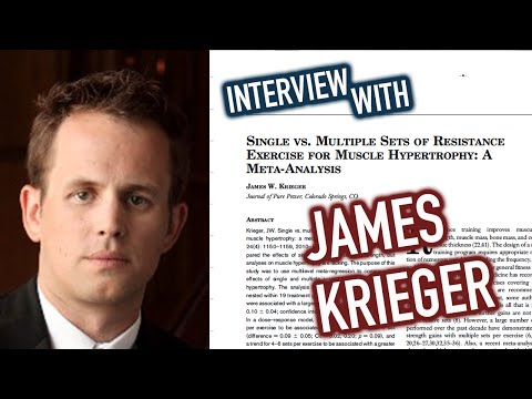 Interview with James Krieger on Training Volume, Failure & Rep Ranges