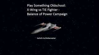 Star Wars: X-Wing vs TIE Fighter - Balance of Power - Rebel Campaign Mission #1