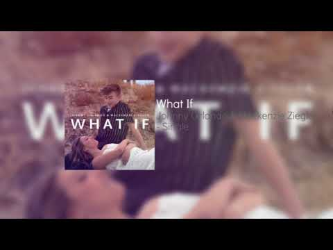 What If | Johnny Orlando & Mackenzie Ziegler [Audio]