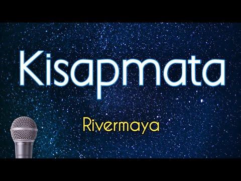 Kisapmata - Rivermaya (Karaoke Version)