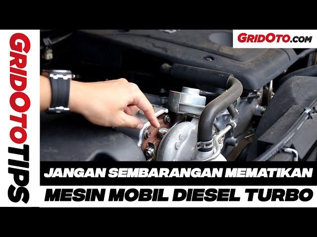 Cara Mematikan Mesin Diesel Turbo | How To | GridOto Tips