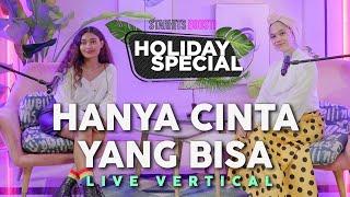 "Download NOVIA x AGSEISA ""HANYA CINTA YANG BISA"" - VERTICAL PERFORMANCE | HOLIDAY SPECIAL"