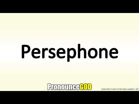 How To Pronounce Persephone