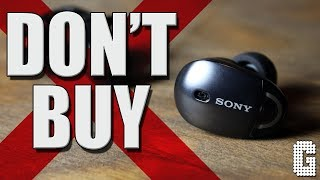 DON'T Buy The Sony WF-1000X Truly Wireless Earbuds