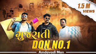 Gujarati Don No. 1 | Amdavadi Man | Uttarayan 2021 Special | South Movie Spoof