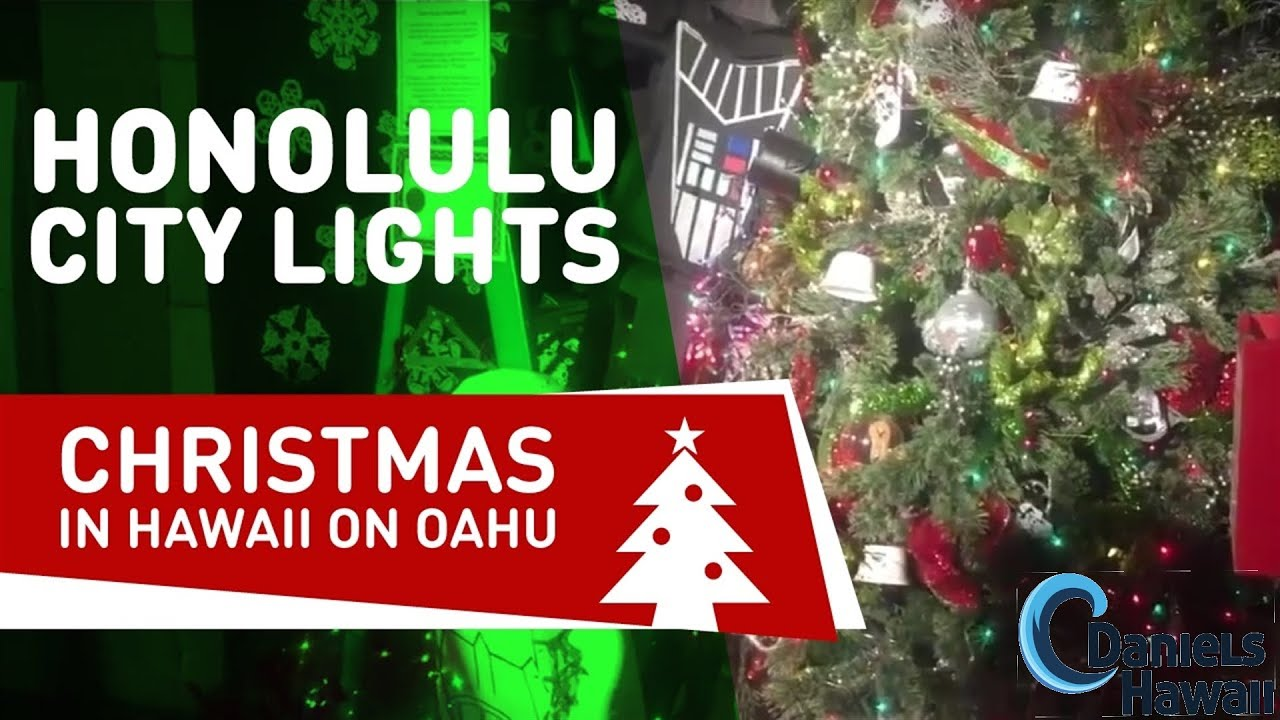 Hawaii Christmas.Honolulu City Lights Christmas In Hawaii On Oahu